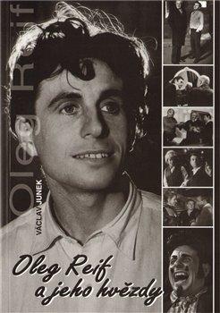 Obálka titulu Oleg Reif a jeho hvězdy