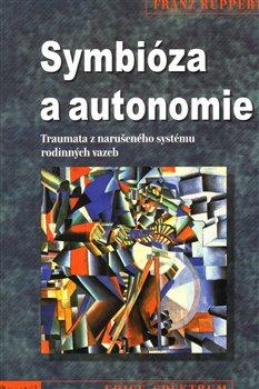 Obálka titulu Symbióza a autonomie
