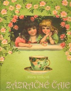 Obálka titulu Zázračné čaje