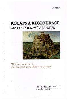 Obálka titulu Kolaps a regenerace: Cesty civilizací a kultur