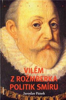 Obálka titulu Vilém z Rožmberka
