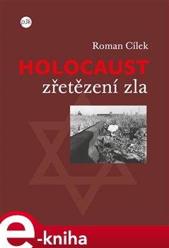 Obálka titulu Holocaust - zřetězení zla