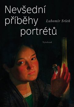 Obálka titulu Nevšední příběhy portrétů