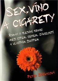 Sex, víno a cigarety