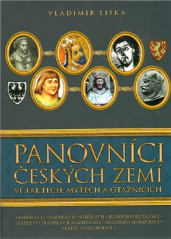 Obálka titulu Panovníci českých zemí  ve faktech, mýtech  a otaznících