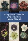 Obálka knihy Elegantní brože  pro každou příležitost