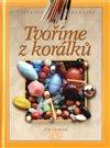 Obálka knihy Tvoříme z korálků