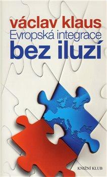 Obálka titulu Evropská integrace bez iluzí