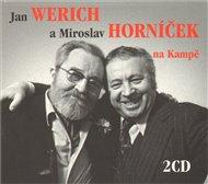Jan Werich a Miroslav Horníček na Kampě