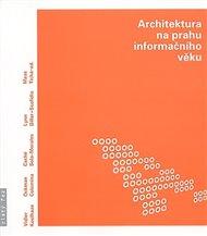 Architektura na prahu informačního věku