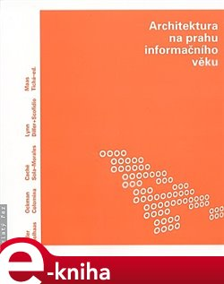 Obálka titulu Architektura na prahu informačního věku