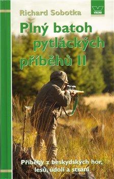 Obálka titulu Plný batoh pytláckých příběhů II