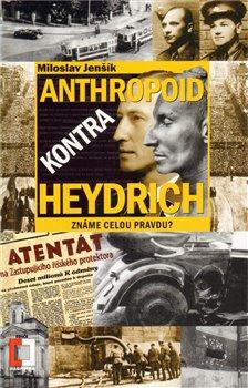 Obálka titulu Anthropoid kontra Heydrich