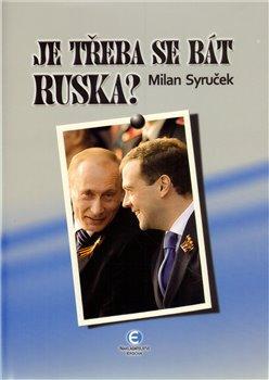 Obálka titulu Je třeba se bát Ruska?