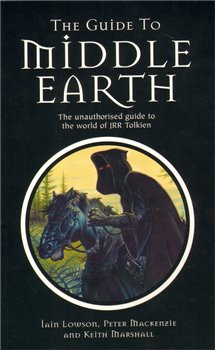Obálka titulu The Guide to Middle Earth - The Unauthorised Guide To The World of JRR Tolkien
