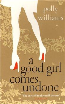Obálka titulu A Good Girl Comes Undone