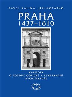 Obálka titulu Praha 1437–1610