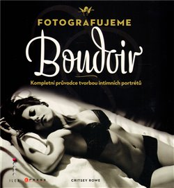 Obálka titulu Fotografujeme Boudoir