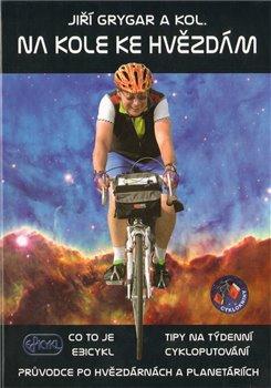 Obálka titulu Na kole ke hvězdám