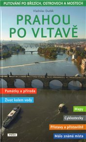 Prahou po Vltavě