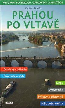 Obálka titulu Prahou po Vltavě