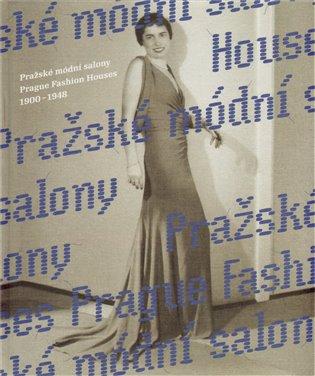 PRAŽSKÉ MÓDNÍ SALONY / PRAGUE FASHION HOUSES