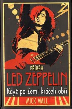 Obálka titulu Příběh Led Zeppelin