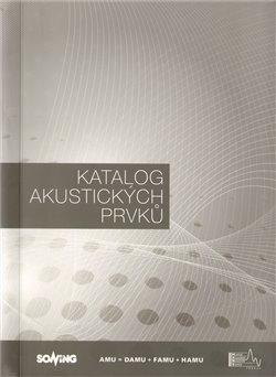 Obálka titulu Katalog akustických prvků