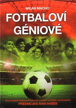 Obálka titulu Fotbaloví géniové