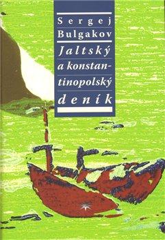 Obálka titulu Jaltský a konstantinopolský deník