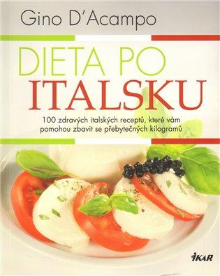 Dieta po italsku - Gino d´Acampo   Booksquad.ink