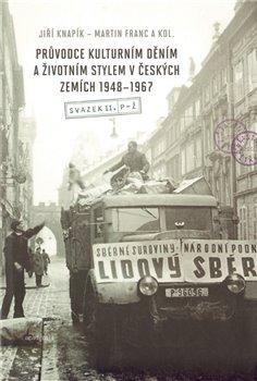 Obálka titulu Průvodce kulturním děním a životním stylem v českých zemích 1948–1967 (2 svazky)