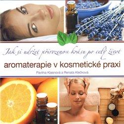 Obálka titulu Aromaterapie v kosmetické praxi