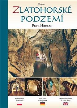 Obálka titulu Zlatohorské podzemí