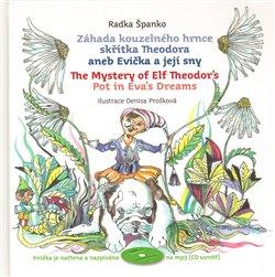 Obálka titulu Záhada kouzelného hrnce skřítka Theodora aneb Evička a její sny