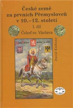 Obálka titulu České země za prvních Přemyslovců v 10.–12. století