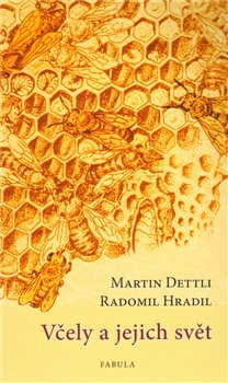 Obálka titulu Včely a jejich svět