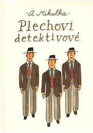Plechoví detektivové