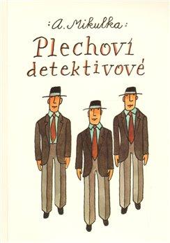 Obálka titulu Plechoví detektivové