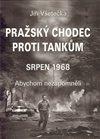 Obálka knihy Pražský chodec proti tankům