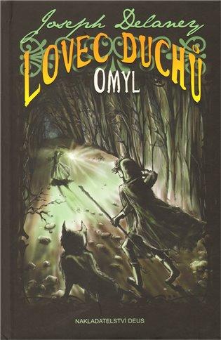 Omyl:Lovec duchů 5 - Joseph Delaney | Booksquad.ink