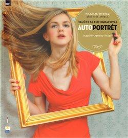Obálka titulu Naučte se fotografovat autoportrét