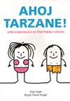 Obálka knihy Ahoj Tarzane!