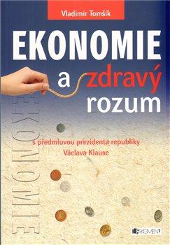 Obálka titulu Ekonomie a zdravý rozum