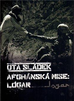Obálka titulu Afghánská mise: Lógar