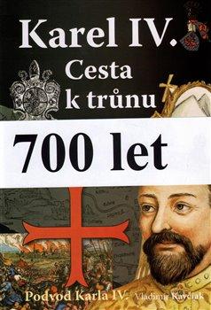Obálka titulu Karel IV. Cesta k trůnu