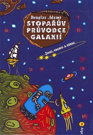 Stopařův průvodce Galaxií 3