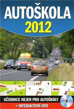 Obálka titulu Autoškola 2012 + interaktivní DVD