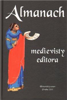 Obálka titulu Almanach medievisty-editora
