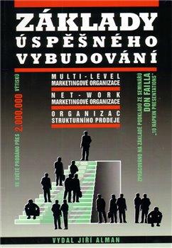 Obálka titulu Základy úspěšného vybudování multi-level marketingové organizace